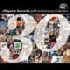 The Alligator Records 30th Anniversary Collection