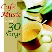 カフェ・ミュージック・セレクト・30・ソングス・プラス