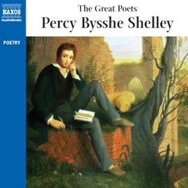 The Great Poets: Percy Bysshe Shelley (Abridged Fiction) audiobook