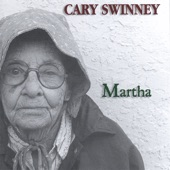 Cary Swinney - Martha, Our Son's Insane