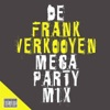 Frank Verkooijen (Mega Party Mix) - Single, 2008