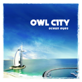 Ocean Eyes-Owl City