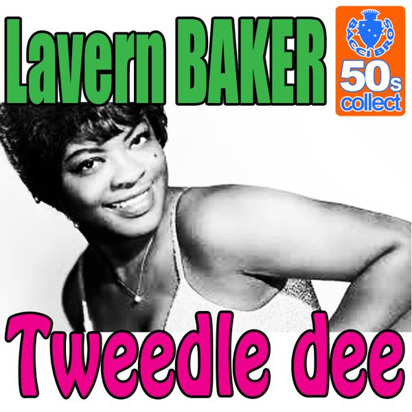 Tweedle Dee (Remastered) - Single by Lavern Baker on Apple Music