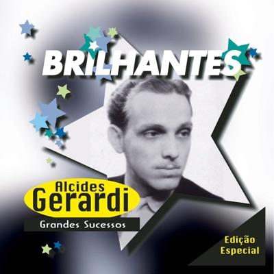 Alcides Gerardi - Grande Sucessos - Alcides Gerardi