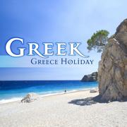 Greek - Greece Holiday - Various Artists - Various Artists