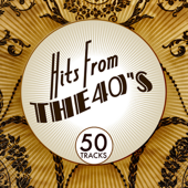 Hits from the 40's
