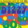Dizzy 60's