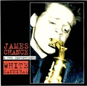 James Chance & The Contortions - King Heroin