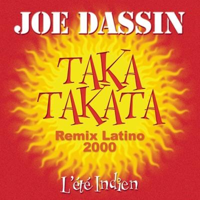 Taka Takata (La femme du toréro) [Remix latino 2000] - Single - Joe Dassin