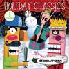 Holiday Classics, Vol. 1 - Bob and Tom