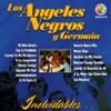 Inolvidables - Germain & Los Ángeles Negros