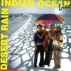 Indian Ocean - Desert Rain (Live)  artwork