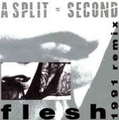 A Split-Second - Flesh