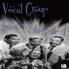 Vocal Group Classics Volume 7