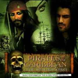 Pirates of the Caribbean: Never Trust a Pirate by Global Stage Orchestra