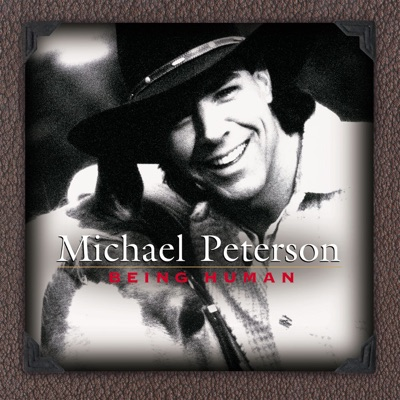 Being Human - Michael Peterson