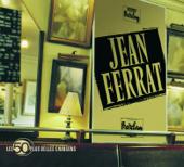 Les 50 plus belles chansons de Jean Ferrat