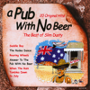 A Pub With No Beer - The Best of Slim Dusty - Slim Dusty