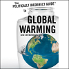 Christopher C. Horner - The Politically Incorrect Guide to Global Warming (and Environmentalism) (Unabridged) [Unabridged Nonfiction] artwork
