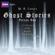 M. R. James - Ghost Stories, Volume 2 (Unabridged)