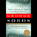 George Soros - The Crash of 2008 and What It Means: The New Paradigm for Financial Markets (Unabridged)
