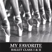 My Favorite Ballet Class - Lisa Harris - Lisa Harris