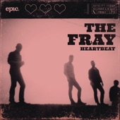 The Fray - Heartbeat