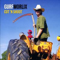 Gurf Morlix - Cut 'n' Shoot artwork