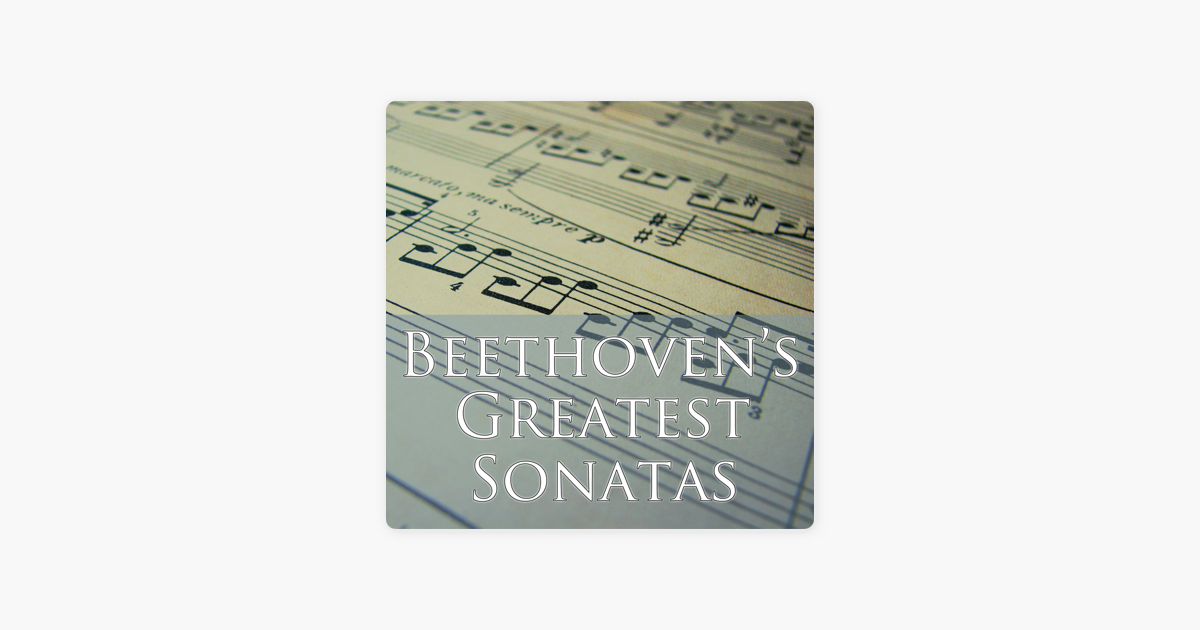 ‎Beethoven's Greatest Sonatas by Various Artists