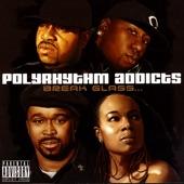 Polyrhythm Addicts - Zonin' Out (Remix)
