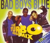 BAD BOYS BLUE         THE TURBO MEGAMIX (SHORT CUT)