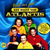 Halt mi fest - Das Beste von Atlantis
