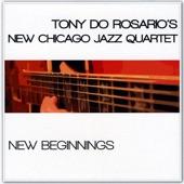 Tony Do Rosario's New Chicago Jazz Quartet - Now