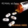The Drug I Need - Single