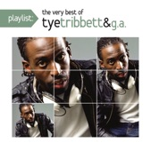 Playlist: The Very Best of Tye Tribett & G.A.