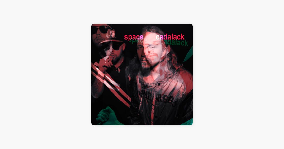 Spacecadalack By Cadalack Ron Innaspace On Apple Music