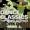 Top 40 Dance Workout - The Tribal Remixes (135 BPM) [Continuous Mix] [135 BPM] - Power Music Workout