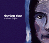 The Blower's Daughter - Damien Rice