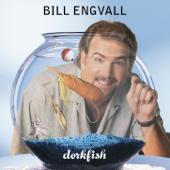 Dorkfish-Bill Engvall