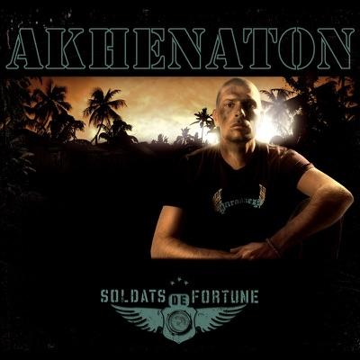 Soldats de fortune - Akhenaton