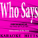 "Who Says - Selena Gomez & The Scene ""Who Says"" Tribute) [Karaoke/Instrumental] - Karaoke Hitts"