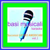Basi musicali : Successi latino americani, vol.1 (Karaoke)