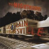 The Nighthawks - Rollin' and Tumblin'