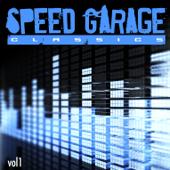 Speed Garage Classics Vol. 1