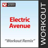 Electric Avenue (Workout Remix) - Power Music Workout