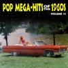 Pop Mega-Hits of the 1960's, Vol. 11 (Re-Recorded Versions)