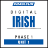 Pimsleur - Irish Phase 1, Unit 01: Learn to Speak and Understand Irish (Gaelic) with Pimsleur Language Programs  artwork