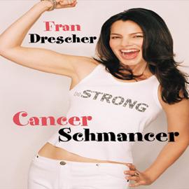 Cancer Schmancer audiobook