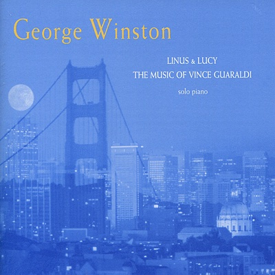 Linus & Lucy: The Music of Vince Guaraldi - George Winston album