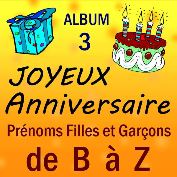 Prenoms Garcons Et Filles De A A Z Vol 3 Par Joyeux Anniversaire